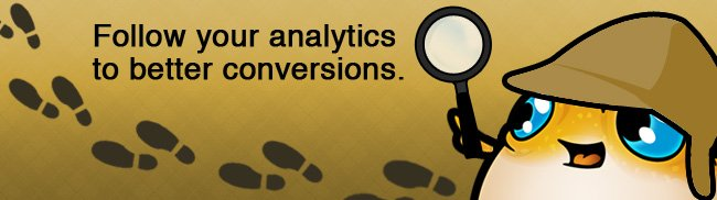 Follow your analytics for better conversions